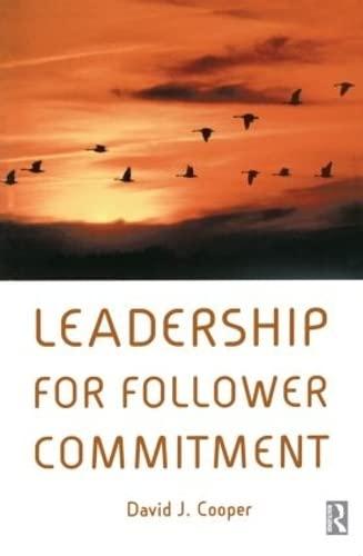 9780750656887: Leadership for Follower Commitment