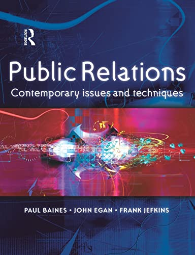 9780750657242: Public Relations: Contemporary Issues and Techniques