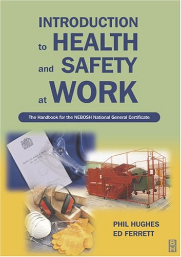 9780750657303: Introduction to Health and Safety at Work: The Handbook for the NEBOSH National General Certificate