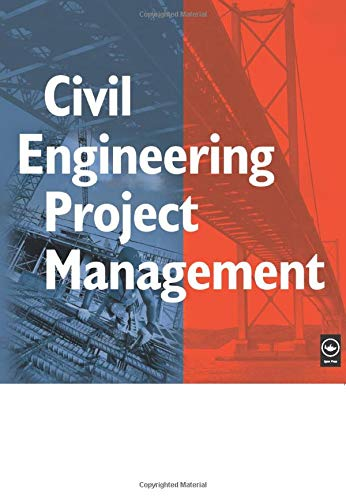 Civil Engineering Project Management, Fourth Edition: Alan C. Twort;