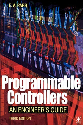 9780750657570: Programmable Controllers, Third Edition: An Engineer's Guide