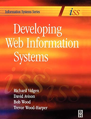 9780750657631: Developing Web Information Systems: From Strategy to Implementation (Butterworth-Heinemann Information Systems)