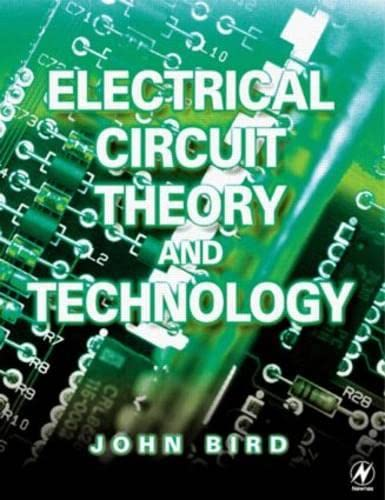 9780750657846: Electrical Circuit Theory and Technology, Second Edition: Revised edition