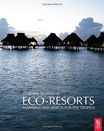 9780750657938: Eco-Resorts: Planning and Design for the Tropics