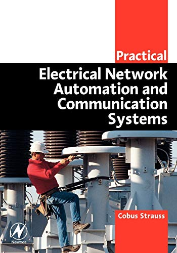 9780750658010: Practical Electrical Network Automation and Communication Systems (IDC Technology)