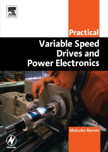 9780750658089: Practical Variable Speed Drives and Power Electronics (Practical Professional Books)