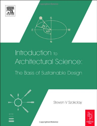 9780750658492: Introduction to Architectural Science: The Basis of Sustainable Design