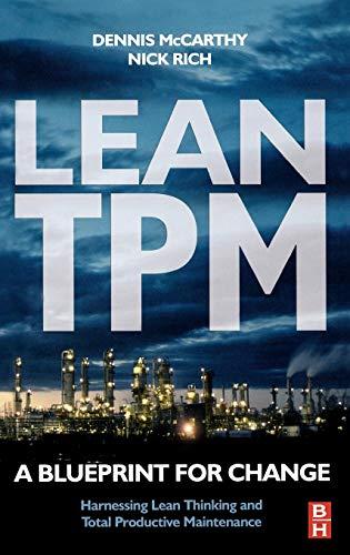 9780750658577: Lean TPM: A Blueprint for Change (Tudor Business Publishing)