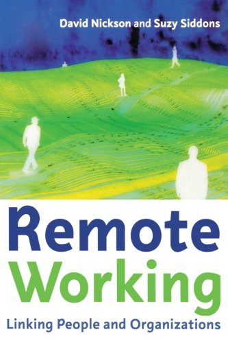 9780750658591: Remote Working: Linking people and organizations
