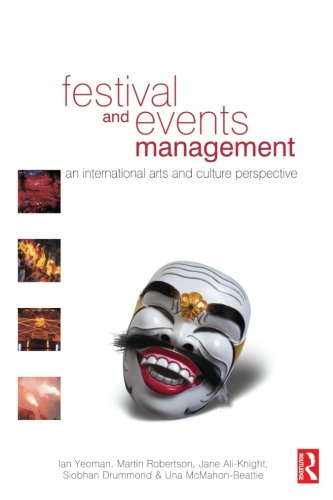 9780750658720: Festival and Events Management: An International Arts and Culture Perspective