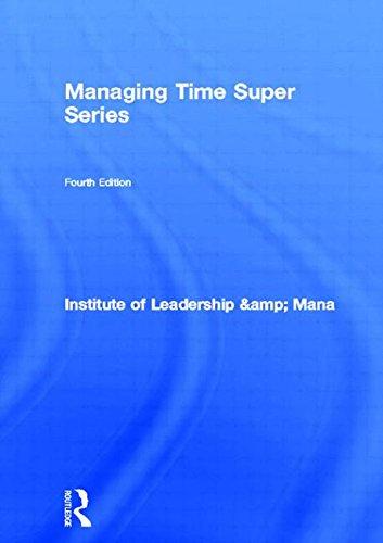 9780750658775: Managing Time Super Series, Fourth Edition (ILM Super Series)