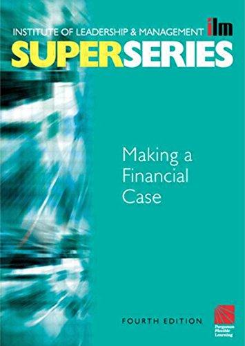 9780750658928: Making a Financial Case Super Series, Fourth Edition (ILM Super Series)