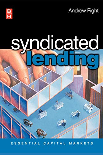 9780750659079: Syndicated Lending (Essential Capital Markets)