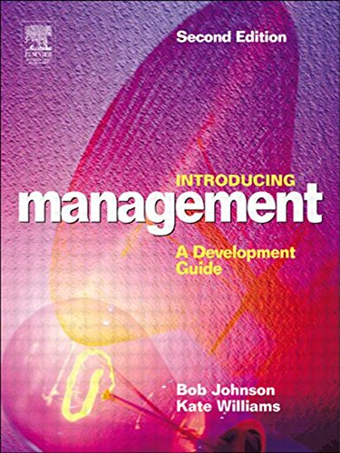 Introducing Management, Second Edition: A Development Guide (9780750659208) by Kate Williams; Bob Johnson