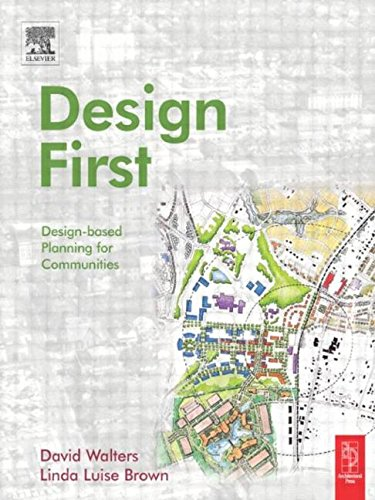 9780750659345: Design First: Design-based Planning for Communities