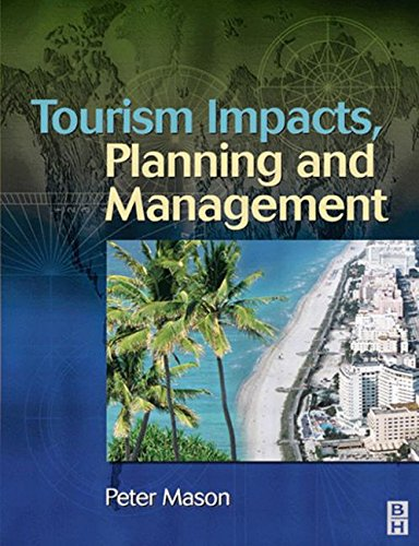 Tourism Impacts, Planning and Management (075065970X) by Peter Mason