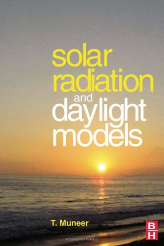 9780750659741: Solar Radiation and Daylight Models: For the Energy Efficient Design of Buildings
