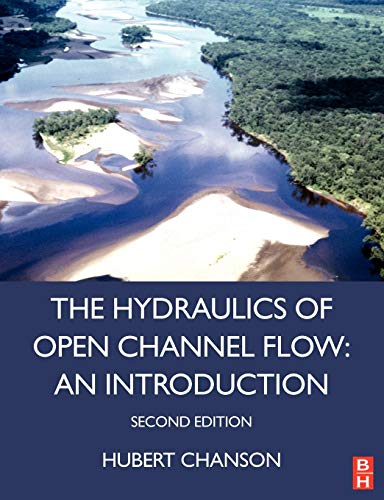 9780750659789: Hydraulics of Open Channel Flow