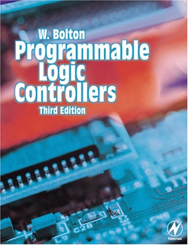 9780750659864: Programmable Logic Controllers, Third Edition