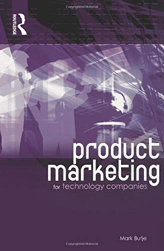 9780750659949: Product Marketing for Technology Companies