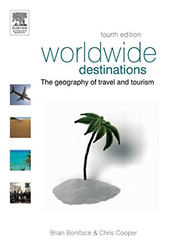 9780750659970: Worldwide Destinations: The geography of travel and tourism