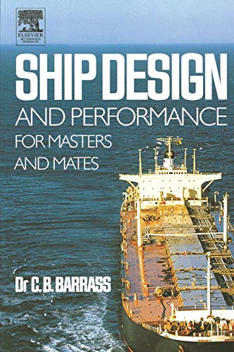 9780750660006: Ship Design and Performance for Masters and Mates