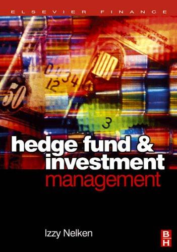 9780750660075: Hedge Fund Investment Management (Elsevier Finance)