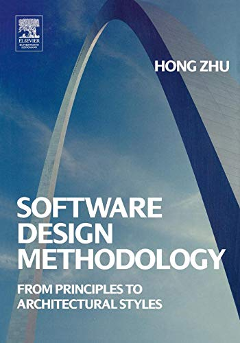9780750660754: Software Design Methodology: From Principles to Architectural Styles