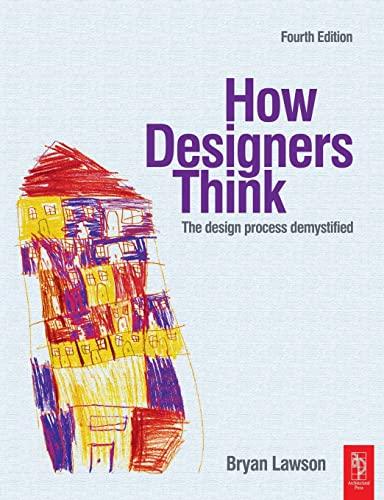 How Designers Think, Fourth Edition: The Design: Bryan Lawson