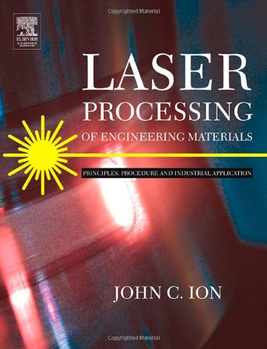 9780750660792: Laser Processing of Engineering Materials: Principles, Procedure and Industrial Application