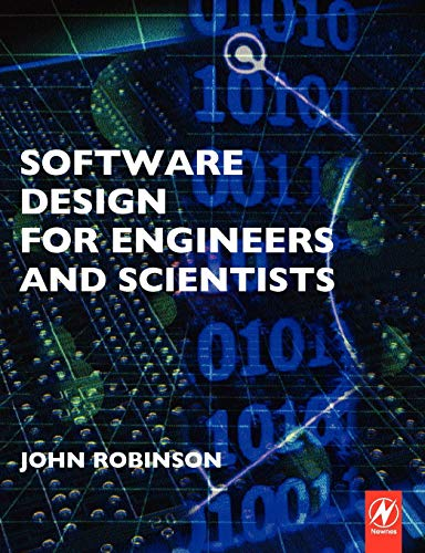 9780750660808: Software Design for Engineers and Scientists