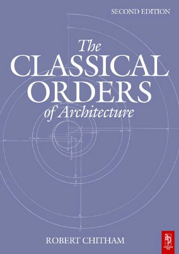 9780750661249: The Classical Orders of Architecture