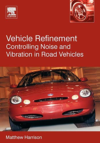 9780750661294: Vehicle Refinement: Controlling Noise and Vibration in Road Vehicles