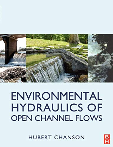 9780750661652: Environmental Hydraulics for Open Channel Flows