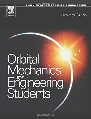 9780750661690: Orbital Mechanics For Engineering Students