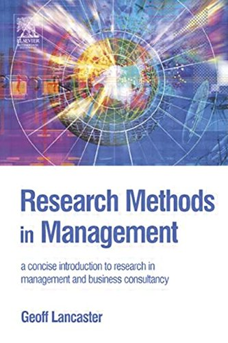9780750662123: Research Methods in Management: A concise introduction to research in management and business consultancy