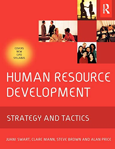 Human Resource Development (0750662506) by Juani Swart; Clare Mann; Steve Brown; Alan Price