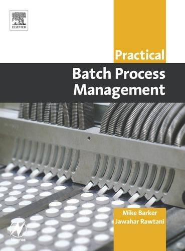 9780750662772: Practical Batch Process Management