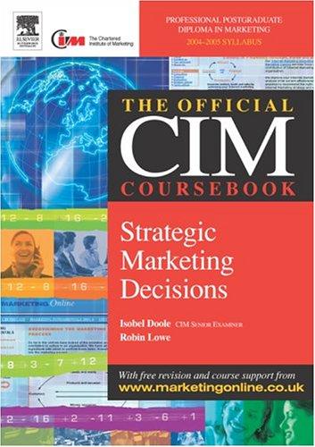 9780750662802: CIM Coursebook 04/05 Strategic Marketing Decisions
