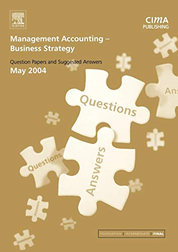9780750663052: Management Accounting- Business Strategy May 2004 Exam Q&as