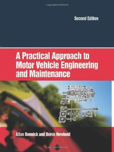 9780750663144: Practical Approach to Motor Vehicle Engineering and Maintenance