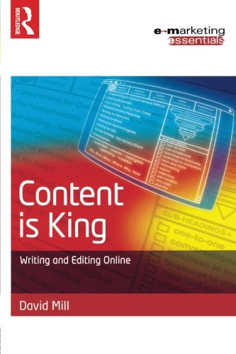 9780750663175: Content is King: Writing and Editing Online (E-Marketing Essentials)