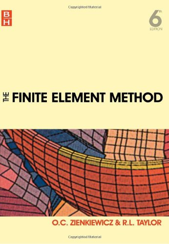 The Finite Element Method for Solid and: O. C. Zienkiewicz;