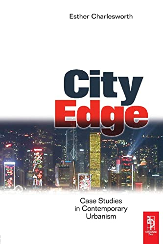 9780750663533: City Edge: Contemporary Discourses on Urbanism