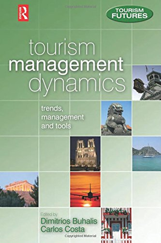 9780750663786: Tourism Management Dynamics: trends, management and tools