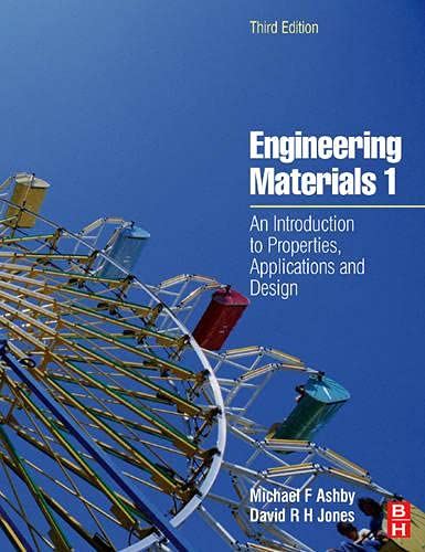 9780750663809: Engineering Materials 1, Third Edition: An Introduction to Properties, Applications and Design (v. 1)