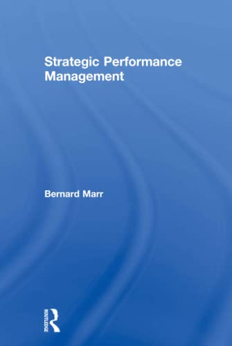 9780750663922: Strategic Performance Management: Leveraging and Measuring your Intangible Value Drivers
