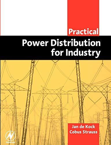 Practical Power Distribution for Industry (Paperback): Jan de Kock,