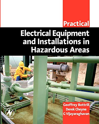 9780750663984: Practical Electrical Equipment And Installations In Hazardous Areas