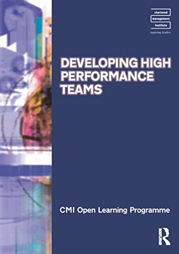 Developing High Performance Teams CMIOLP (CMI Open Learning Programme) (0750664207) by Kate Williams